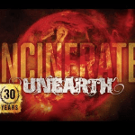 UNEARTH 新曲「Incinerate」のOFFICIAL AUDIOを公開