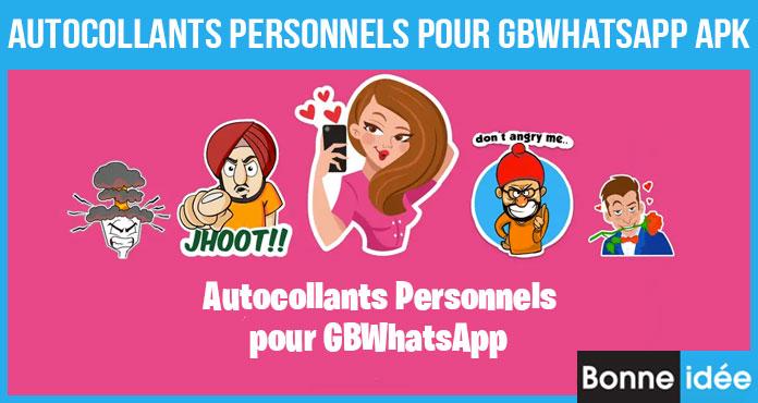 Autocollants Personnels pour GBWhatsApp APK