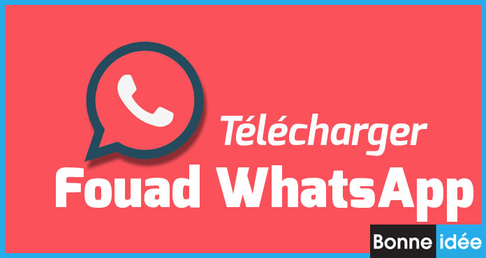 Fouad WhatsApp Apk Télécharger