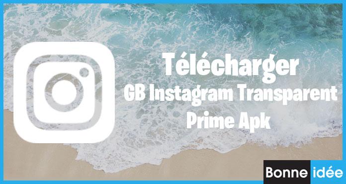 GB Instagram Transparent Prime Apk Télécharger