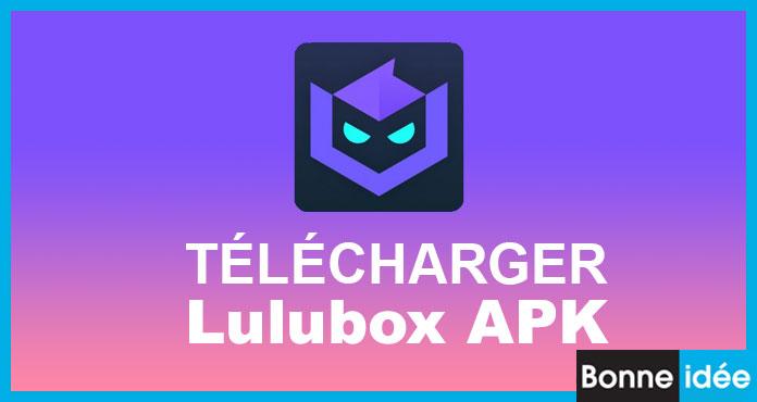 lulubox apk télécharger officiel