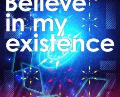 Believe in my existence