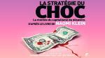Naomi Klein – La Stratégie du choc (2008) VF