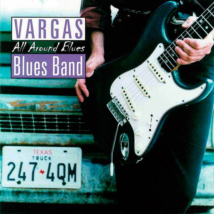 All Around Blues 1991 - Vargas Blues Band