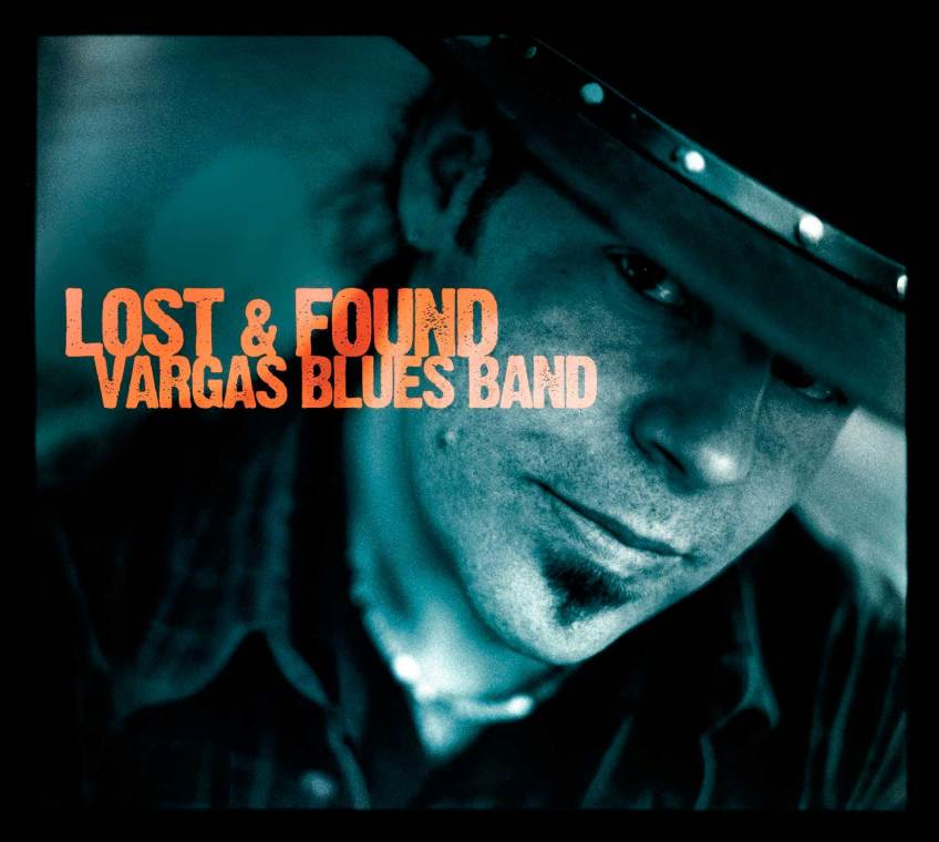 LOST & FOUND 2007 - Vargas Blues Band