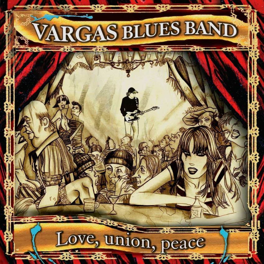 LOVE UNION PEACE 2005 - Vargas Blues Band