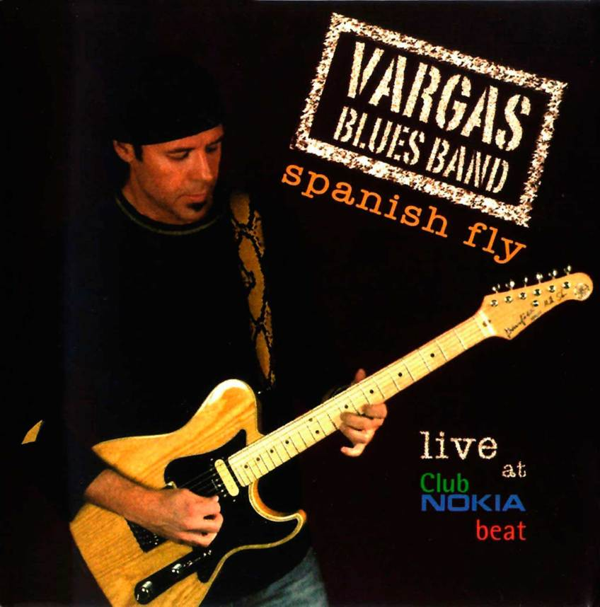 Spanysh fly - Vargas Blues Band