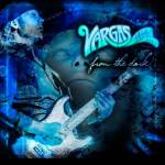 from the dark - Vargas Blues band