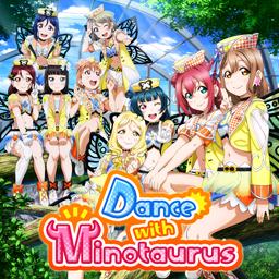 「Dance with Minotaurus」