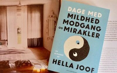 Hella Joof: Dage med mildhed, modgang og mirakler