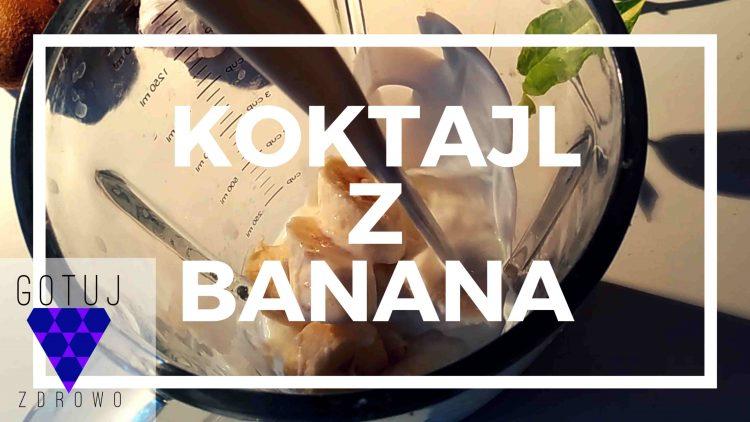 Koktajl z Banana i Wanilii [PRZEPIS]