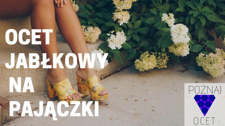 Ocet Jabłkowy na Pajączki i Żylaki – WSZYSTKO co musisz wiedzieć