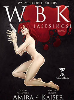 portada-novela-warm-blooded-killer-wbk-asesinos