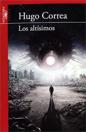 portada-novela-ciencia-ficcion-los-altisimos-hugo-correa-1
