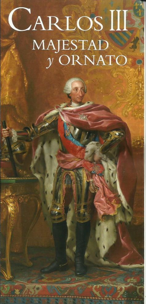Palacio Real. Exposición de Carlos III Majestad y Ornato