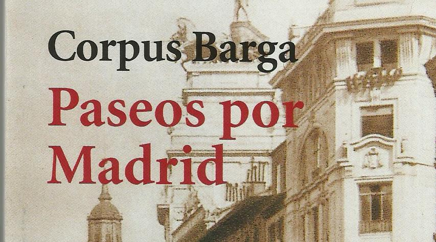 El Madrid de Corpus Barga (1)
