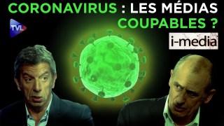 [Bande-annonce] I-Média n°290 – Coronavirus : Médias complices ?