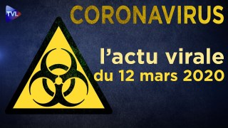 Coronavirus : l'actu virale du jeudi 12 mars 2020
