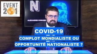 COVID-19 : complot mondialiste ou opportunité nationaliste ?