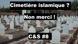 Culture & Société – Cimetière islamique ? Non merci !