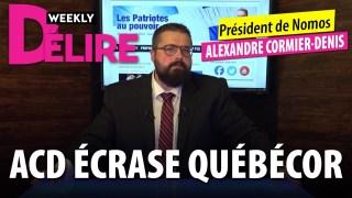 DÉLIRE WEEKLY – QUÉBÉCOR CENSURE ALEXANDRE CORMIER-DENIS