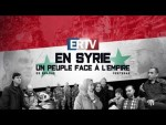 ERTV en Syrie : un peuple face à l'Empire – Documentaire complet