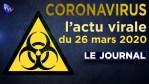 JT du jeudi 26 mars 2020 – Coronavirus : l'actualité quotidienne