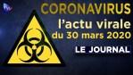 JT du lundi 30 mars 2020 – Coronavirus : l'actualité quotidienne