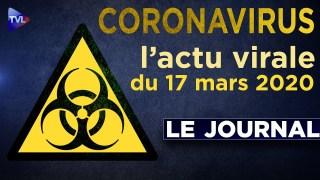 JT du mardi 17 mars 2020 – Coronavirus : l'actualité quotidienne