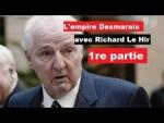 L'empire Desmarais – Entretien avec Richard Le Hir (1re partie)