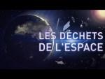 Les déchets de l'espace