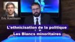 L'ethnicisation de la politique : Les Blancs minoritaires