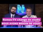 Nomos-TV change de studio : Nous avons besoin de vous !