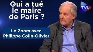 « Qui a tué le maire de Paris ? » – Le Zoom – Philippe Colin-Olivier – TVL
