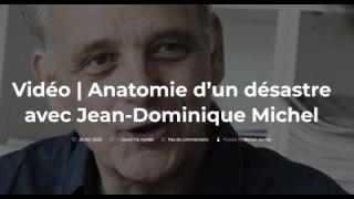Anatomie d'un désastre – Jean Dominique Michel