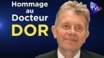 Hommage au Dr Xavier Dor : une vie au service de la Vie (rediffusion)