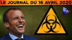 JT du jeudi 16 avril 2020 – Coronavirus : l'actualité quotidienne