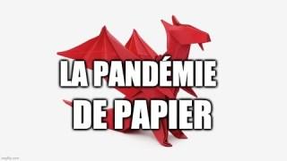 La Pandémie de Papier