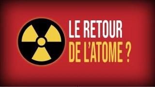 Le grand retour de l'énergie nucléaire