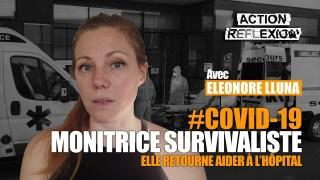 Monitrice survivaliste, elle retourne aider à l'hôpital face au Covid-19