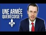 Quelle serait la force militaire d'un Québec indépendant?