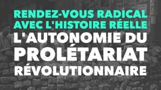 Radio GDC – Qu'est-ce que l'autonomie révolutionnaire du prolétariat ?