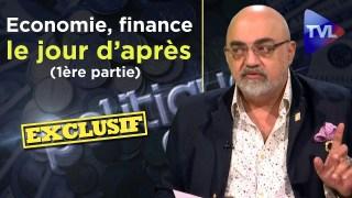 Economie, finance, le jour d'après avec Pierre Jovanovic (1ère partie) – Politique & Eco n°255 – TVL