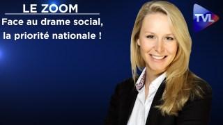 Face au drame social, instituons la priorité nationale ! – Marion Maréchal – Le Zoom – TVL