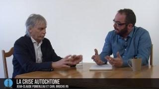 Jean-Claude et Carl #6: La crise autochtone