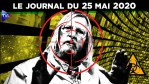 JT – Coronavirus : le point d'actualité – Journal du lundi 25 mai 2020 avec Loïk Le Floch-Prigent