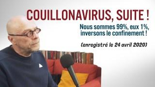 Soral a (presque toujours) raison – Couillonavirus, la suite !