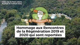 Clip des Rencontres de la Régénération 2020 (hommage au report de l'édition 2020)