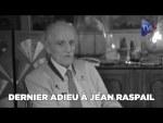 Dernier adieu à Jean Raspail