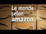 [Doc à Voir] – Le Monde Selon Amazon.